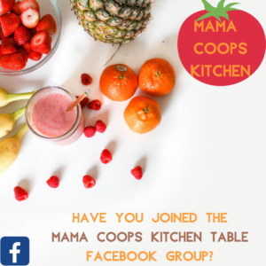 Have you joined Mama Coops Kitchen Table Facebook Group